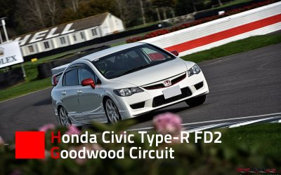 Track Laps – Honda Civic Type-R FD2 – Goodwood Circuit